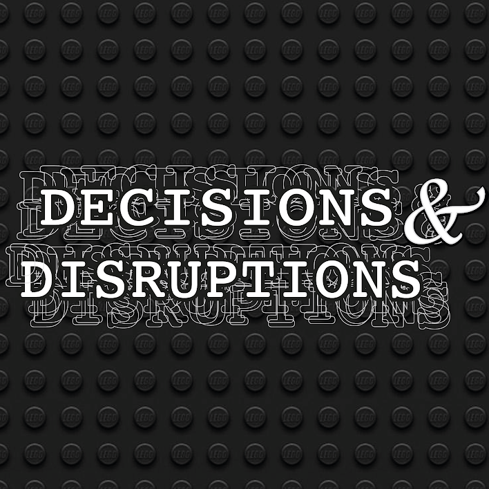 decisions-and-disruptions
